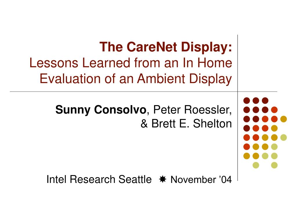 the carenet display lessons learned from an in home evaluation of an ambient display l.