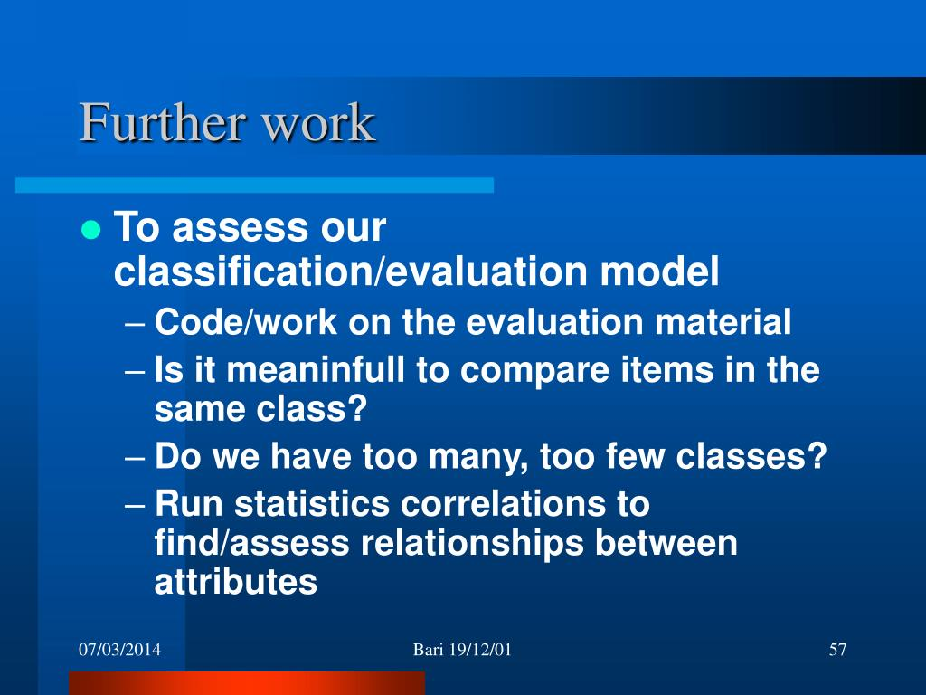 To assess our classification/evaluation model