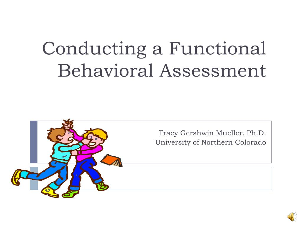 conducting a functional behavioral assessment l.