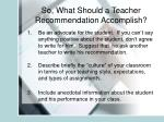 so what should a teacher recommendation accomplish