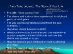 fairy tale legend the story of your life