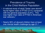 prevalence of trauma in the child welfare population