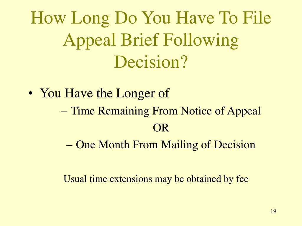 How Long Do You Have To File Appeal Brief Following Decision?