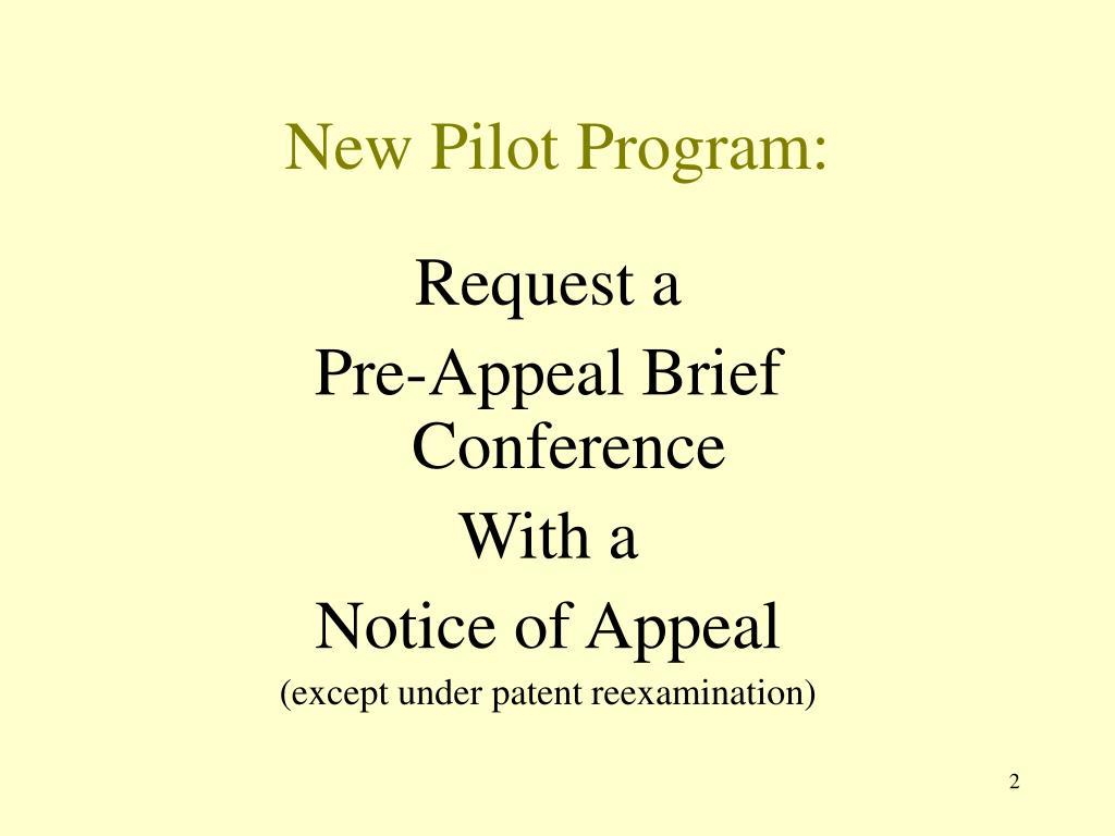 New Pilot Program: