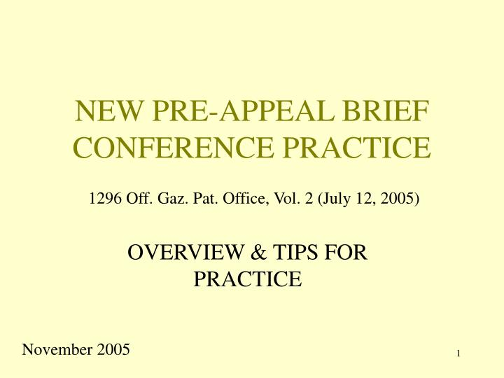 New pre appeal brief conference practice