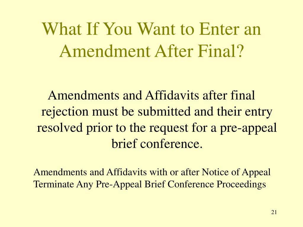 What If You Want to Enter an Amendment After Final?
