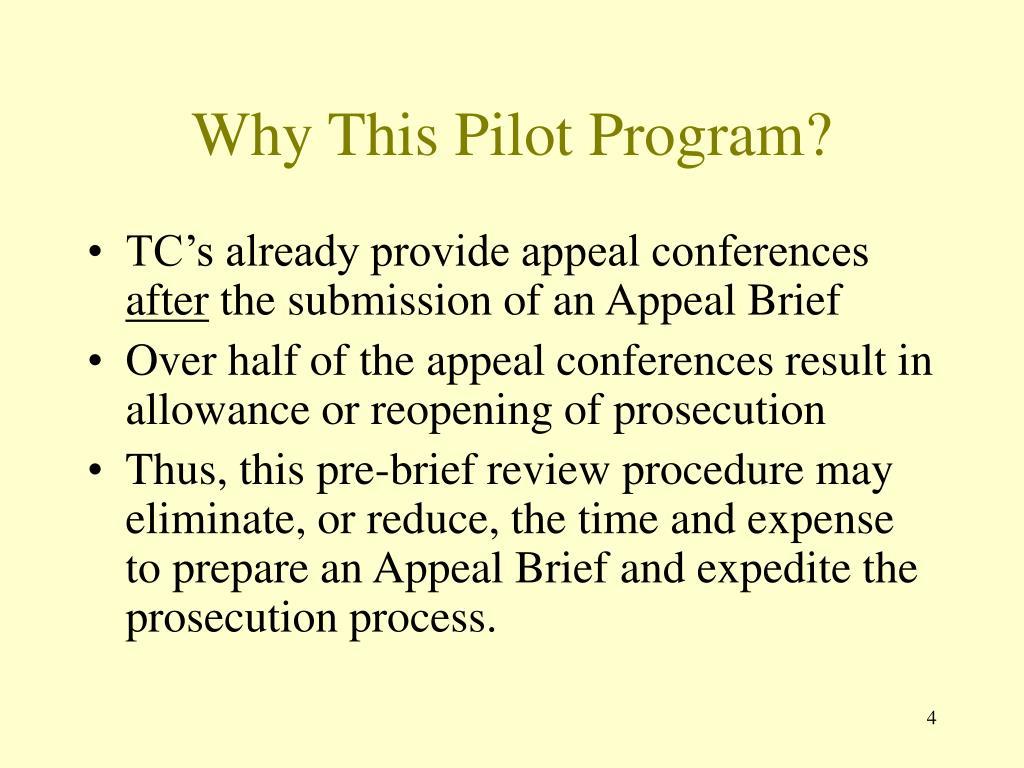 Why This Pilot Program?
