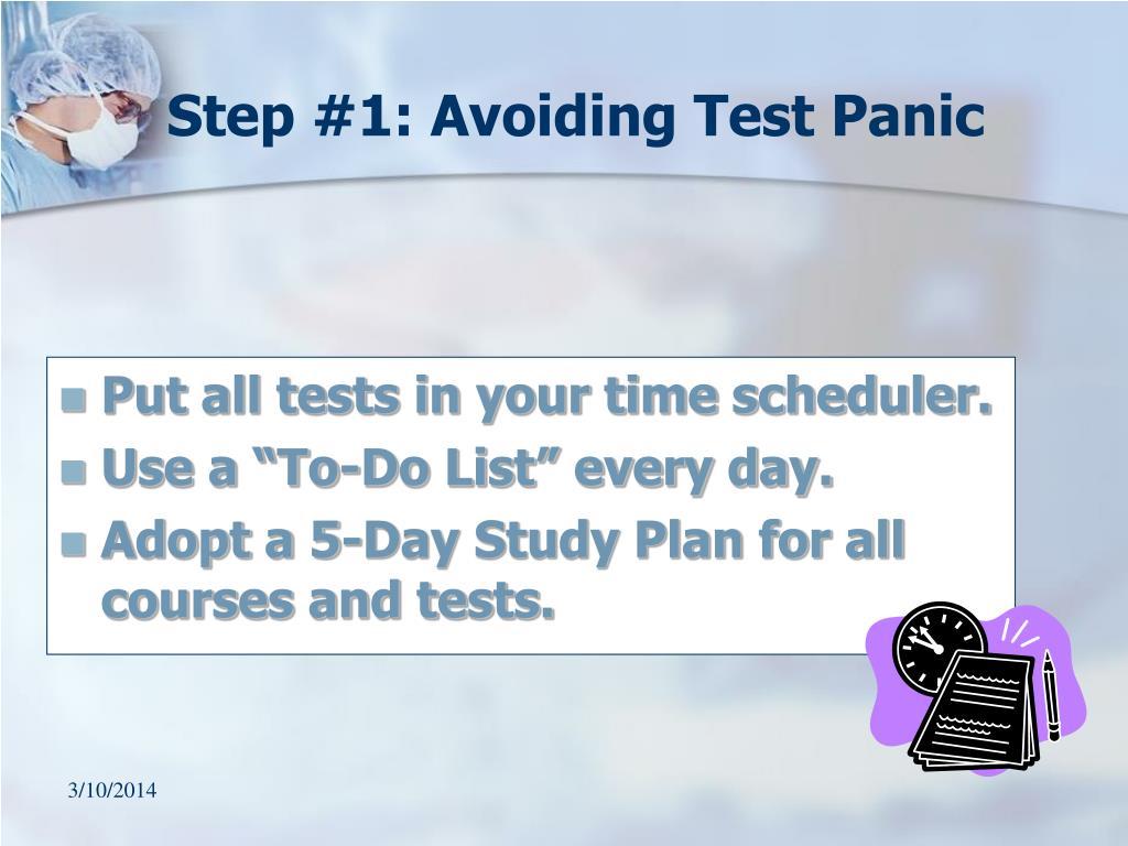 Step #1: Avoiding Test Panic