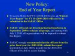 new policy end of year report