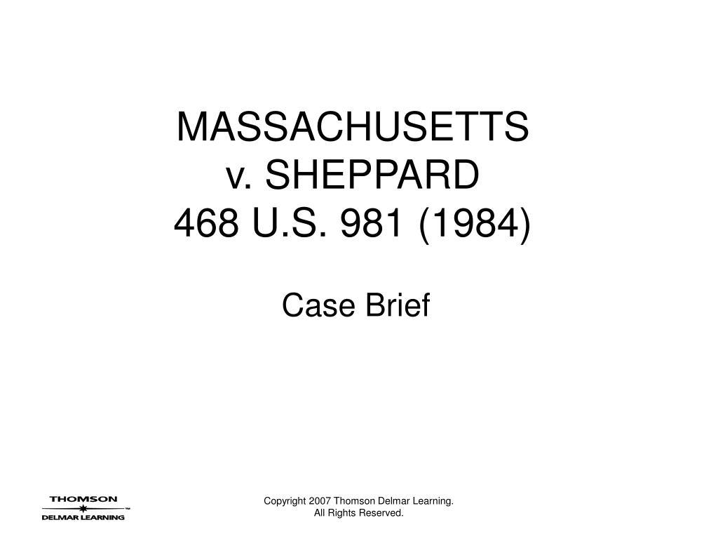 massachusetts v sheppard 468 u s 981 1984 l.