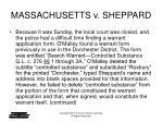 massachusetts v sheppard5