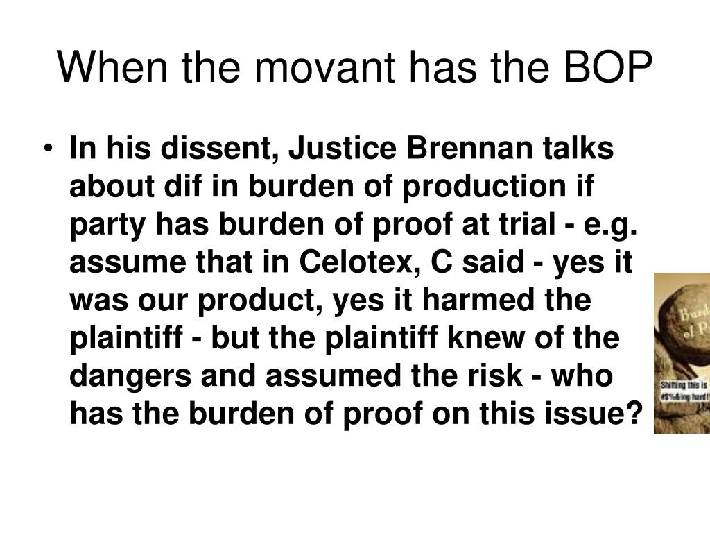 When the movant has the BOP