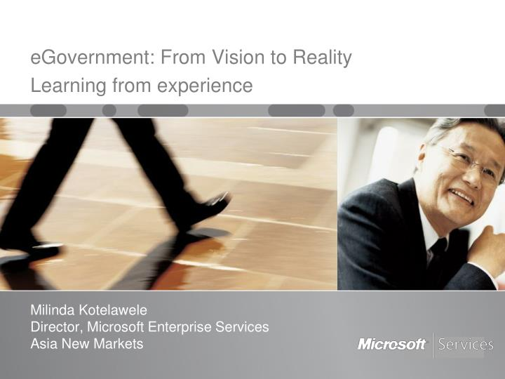 egovernment from vision to reality learning from experience n.