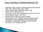 cara intubasi endotrakheal 2