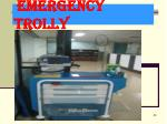 emergency trolly