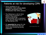 patients at risk for developing cipn