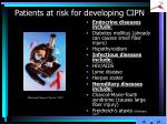patients at risk for developing cipn1