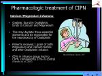 pharmacologic treatment of cipn2