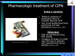 pharmacologic treatment of cipn4