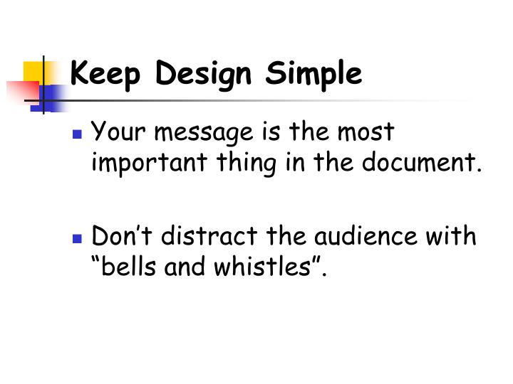 Keep Design Simple