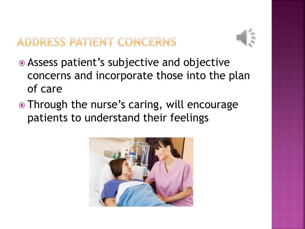 Address patient concerns