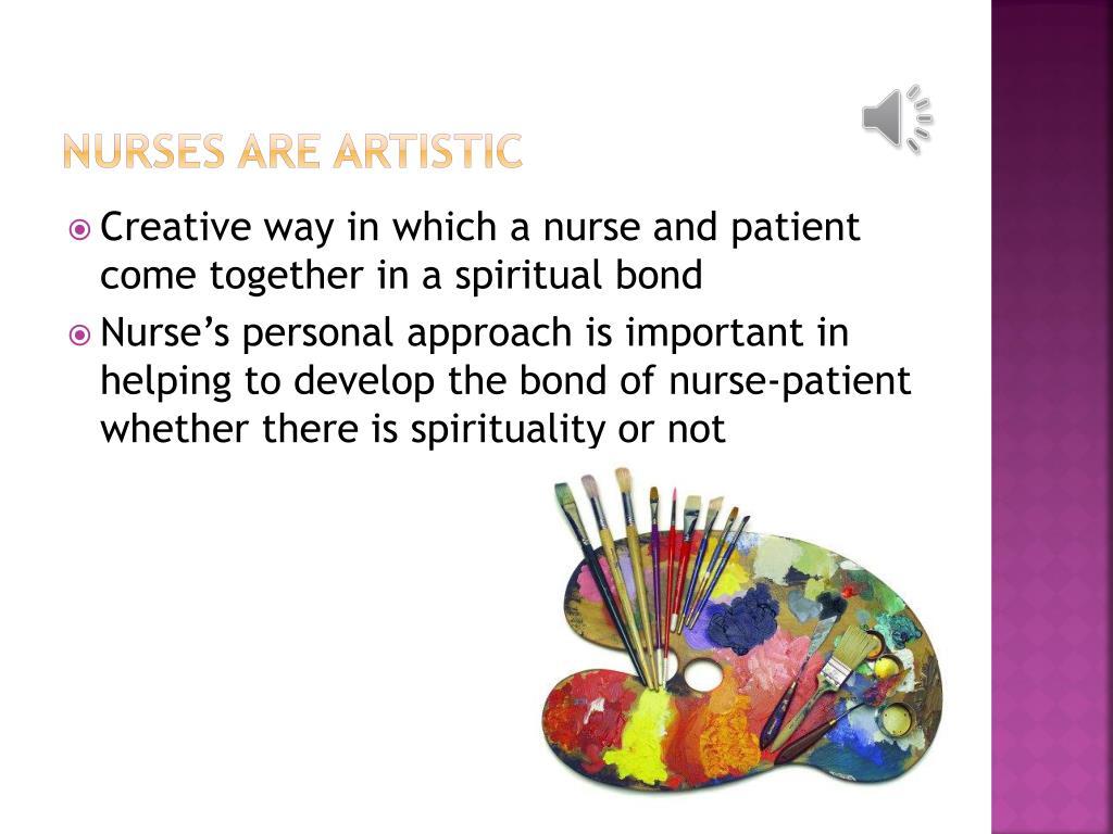 Nurses are artistic