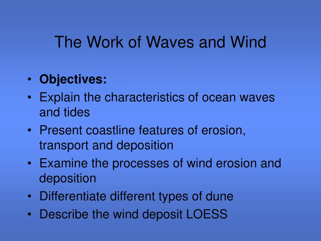 the work of waves and wind l.