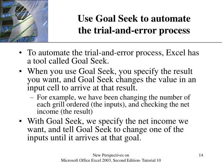 Use Goal Seek to automate