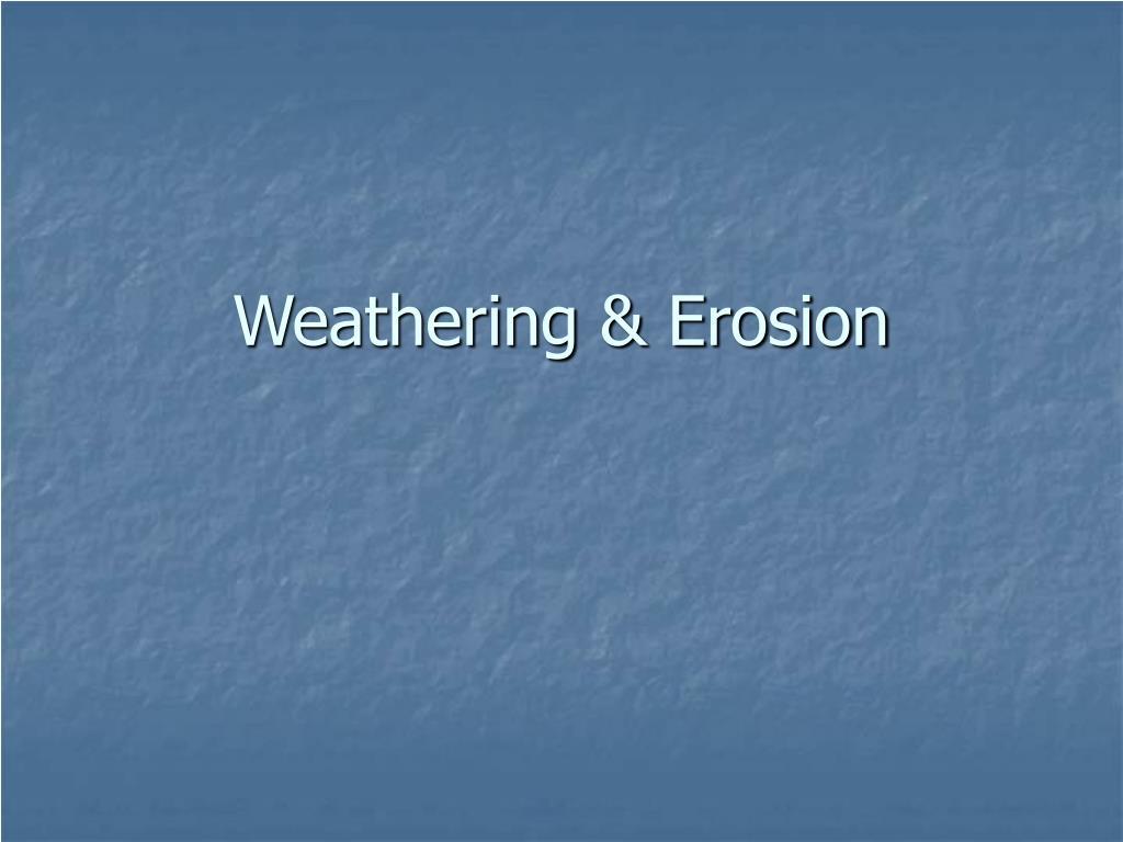 weathering erosion l.