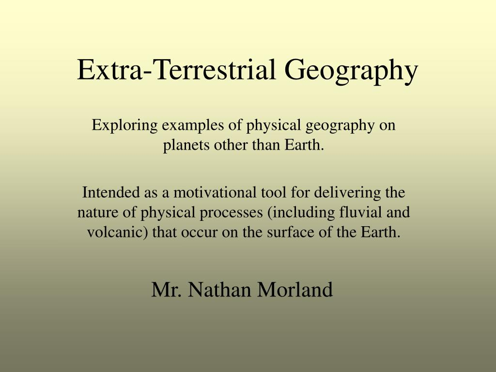 extra terrestrial geography l.
