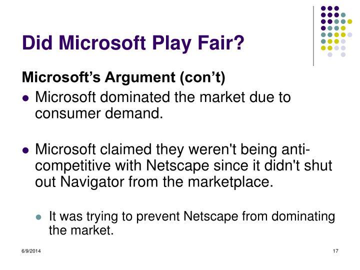 Did Microsoft Play Fair?