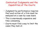 contextual judgments and the capabilities of the courts