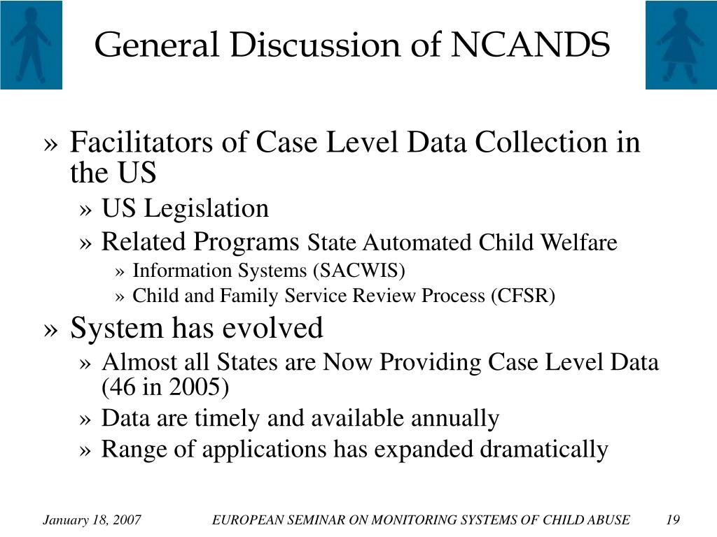 General Discussion of NCANDS