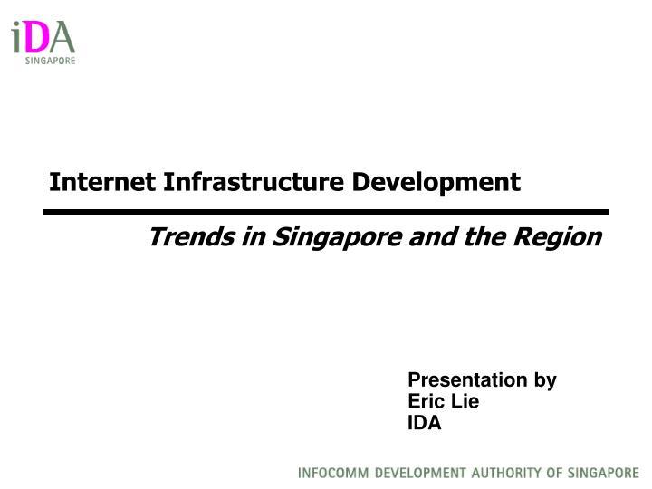 PPT - Internet Infrastructure Development Trends in ...
