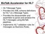 biztalk accelerator for hl725