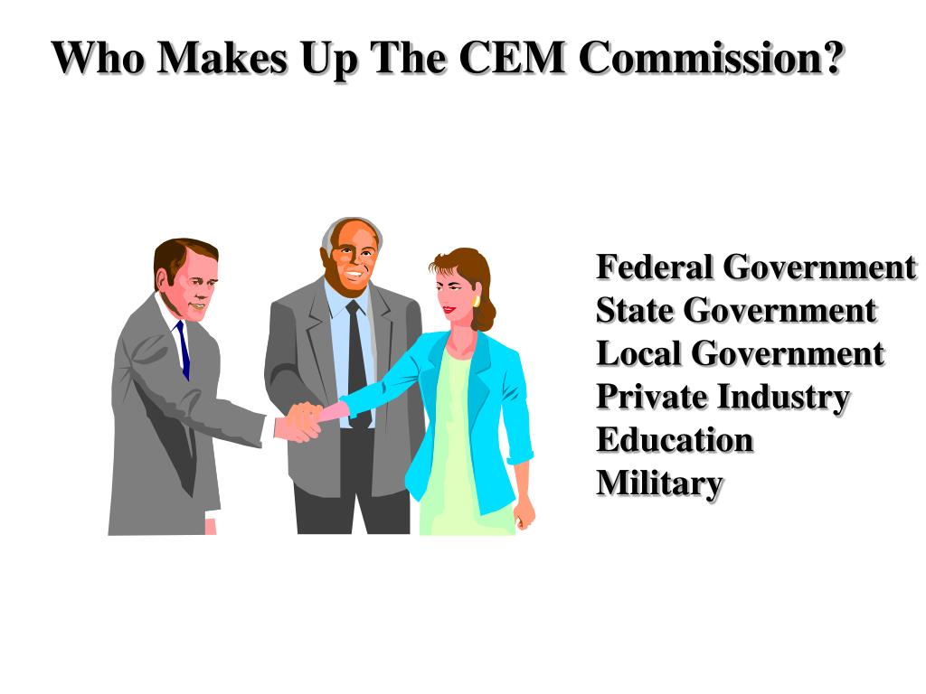 Who Makes Up The CEM Commission?