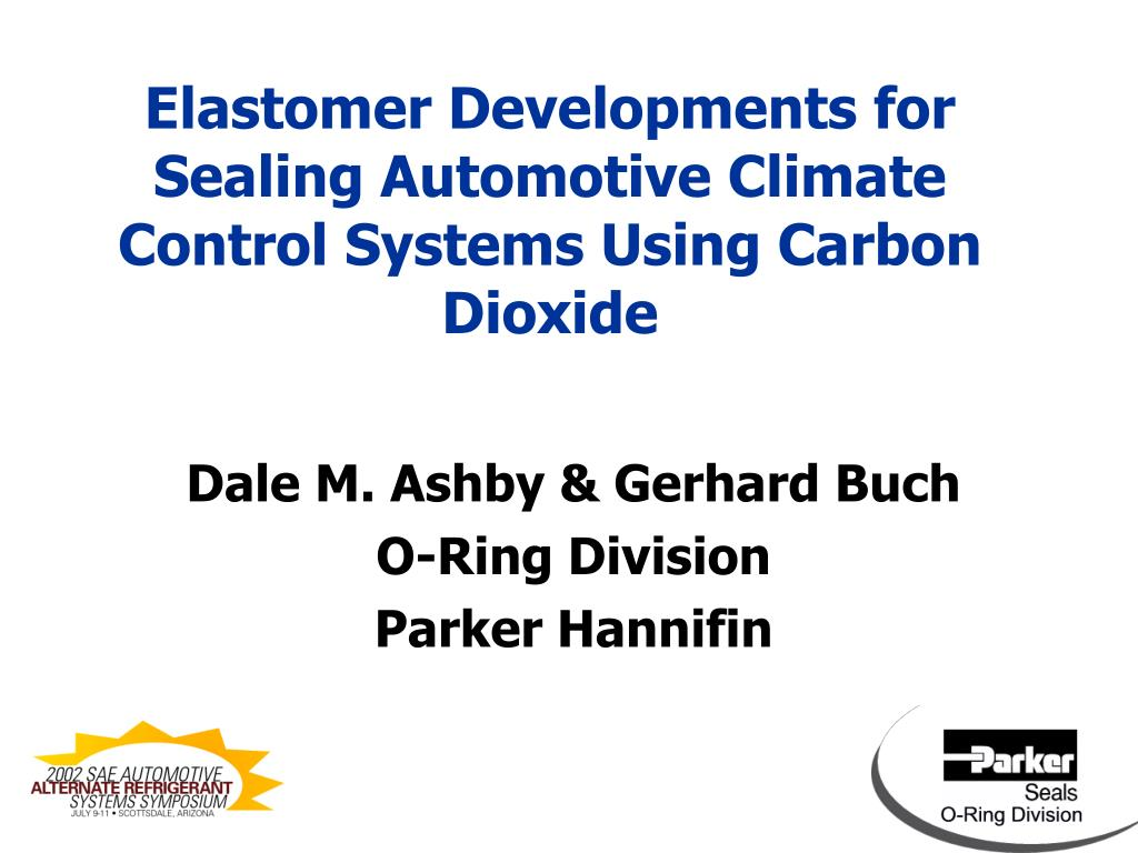 elastomer developments for sealing automotive climate control systems using carbon dioxide l.