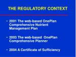 the regulatory context10