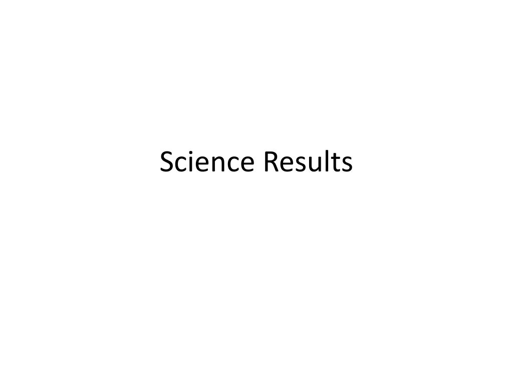 Science Results
