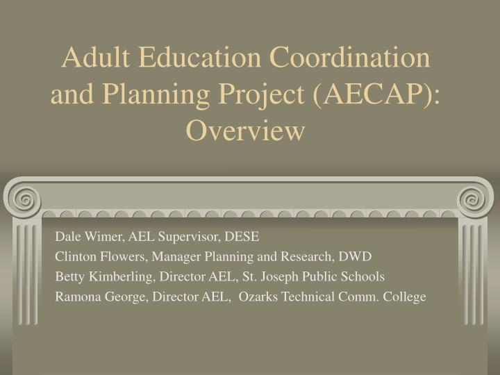 Adult education coordination and planning project aecap overview