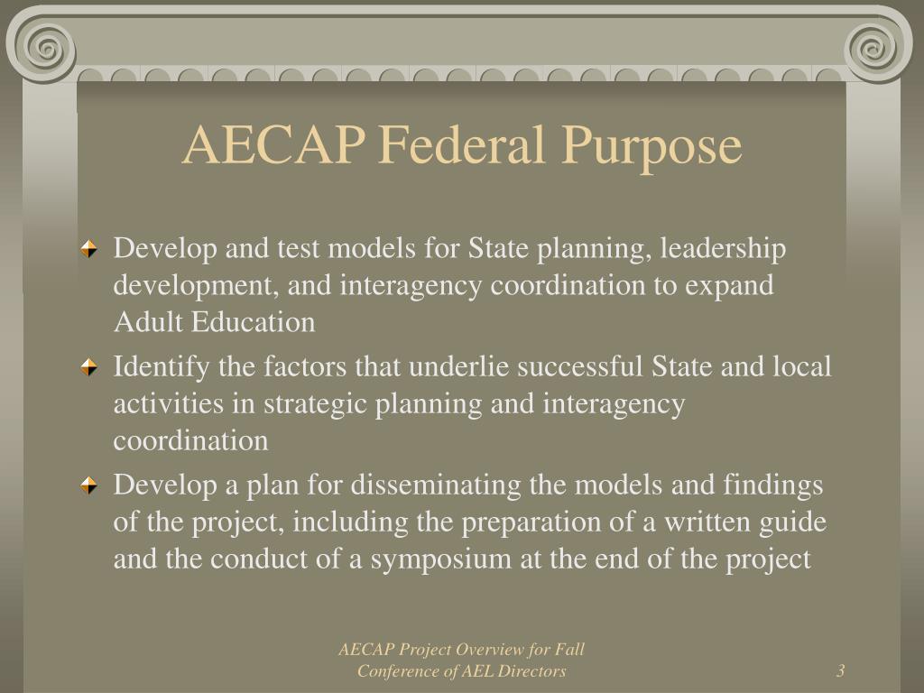 AECAP Federal Purpose