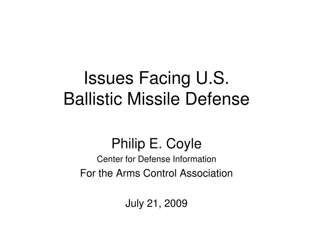 issues facing u s ballistic missile defense l.