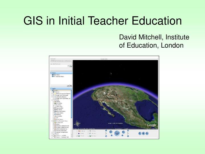 GIS in Initial Teacher Education