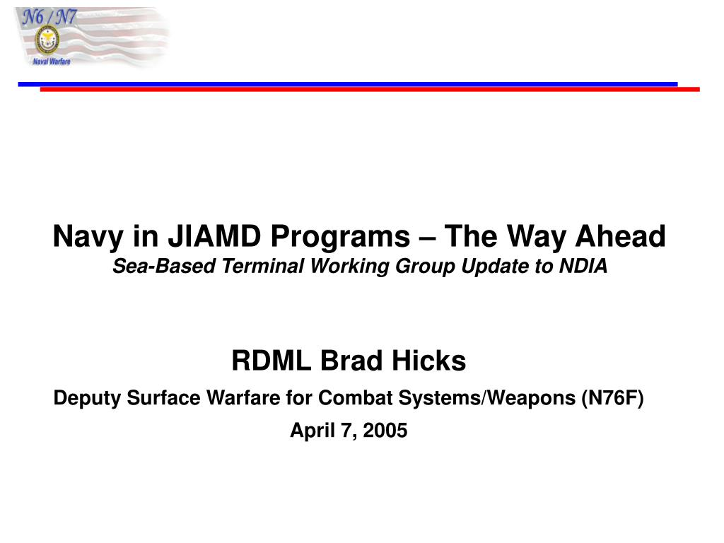 navy in jiamd programs the way ahead sea based terminal working group update to ndia l.