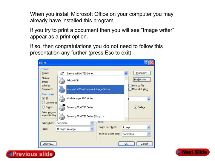 When you install Microsoft Office on your computer you may already have installed this program