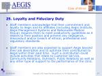 25 loyalty and fiduciary duty
