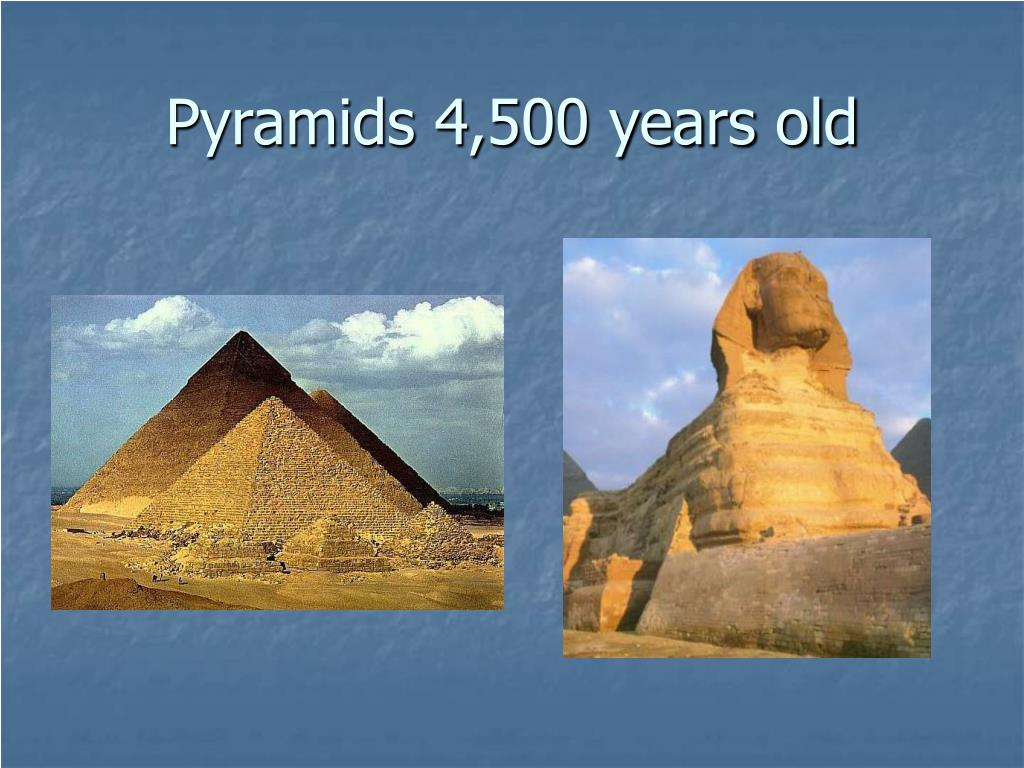 Pyramids 4,500 years old