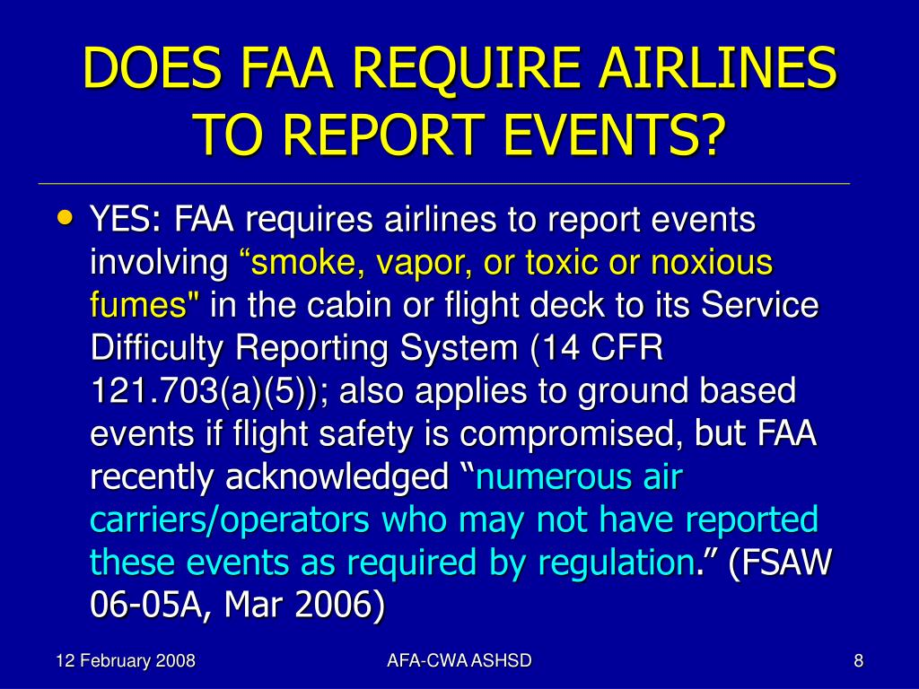 DOES FAA REQUIRE AIRLINES TO REPORT EVENTS?