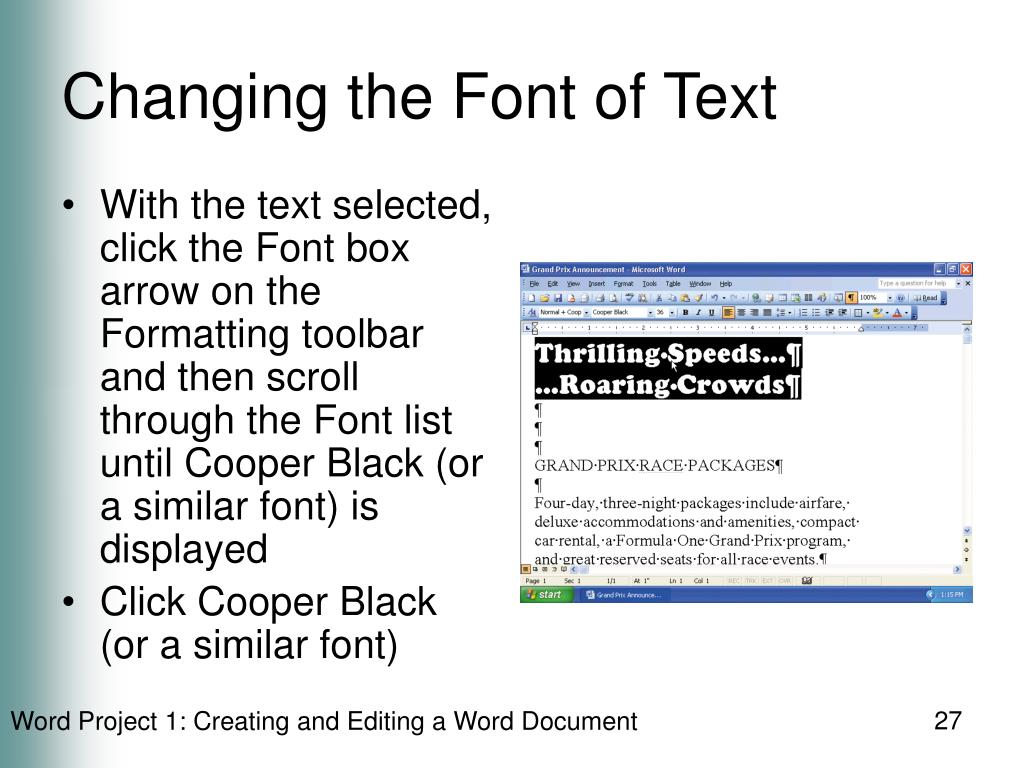 Changing the Font of Text