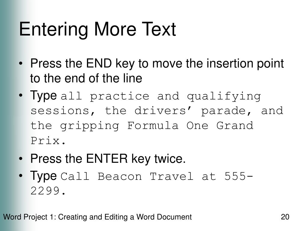 Entering More Text